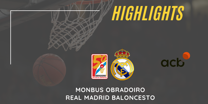 VÍDEO | Highlights | Monbus Obradoiro vs Real Madrid | Liga Endesa | Jornada 20