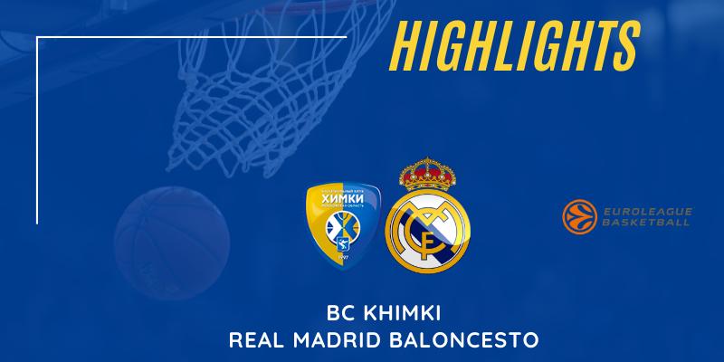 VÍDEO | Highlights | Khimki vs Real Madrid | Euroleague | Jornada 27