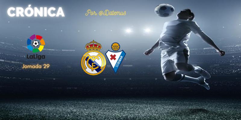 CRÓNICA   Tormentón y calma tensa ante los ingleses: Real Madrid 2 – 0 SD Éibar