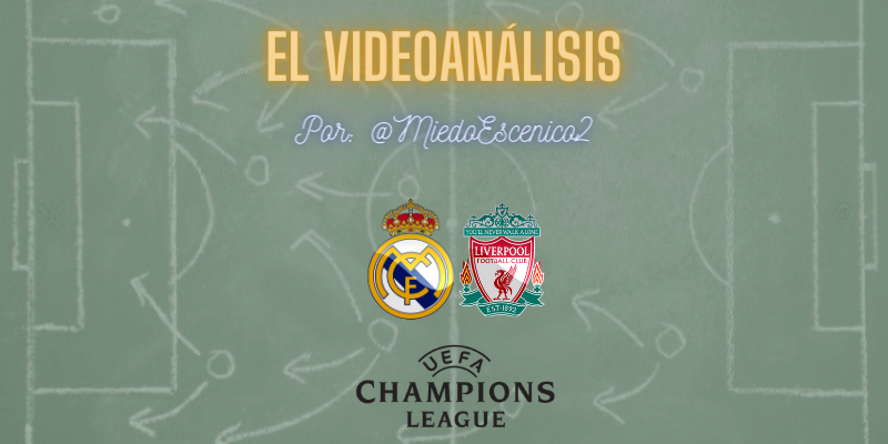 EL VÍDEOANÁLISIS | Real Madrid vs Liverpool | Uefa Champions League | Cuartos de final