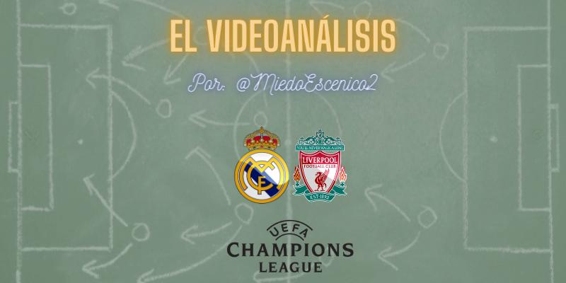 EL VÍDEOANÁLISIS   Real Madrid vs Liverpool   Uefa Champions League   Cuartos de final