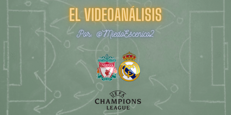 EL VÍDEOANÁLISIS | Liverpool vs Real Madrid | Uefa Champions League | Cuartos de final