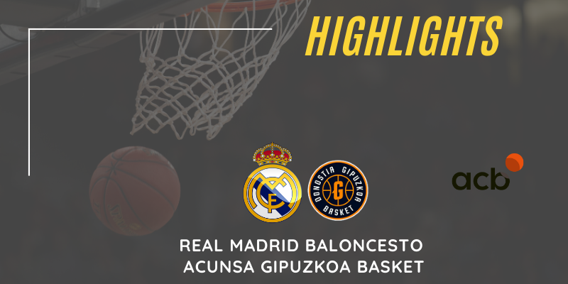 VÍDEO | Highlights | Real Madrid Baloncesto vs Acunsa Gipuzkoa Basket | Liga Endesa | Jornada 29