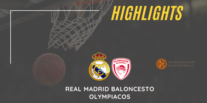 VÍDEO | Highlights | Real Madrid Baloncesto vs Olympiacos | Euroleague | Jornada 33