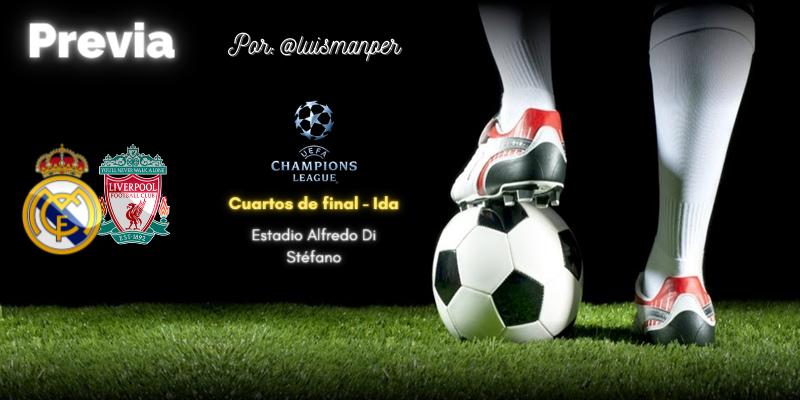 PREVIA   Real Madrid vs Liverpool: Semana grande