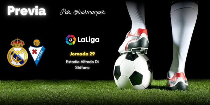 PREVIA | Real Madrid vs SD Éibar: Vísperas de pasión