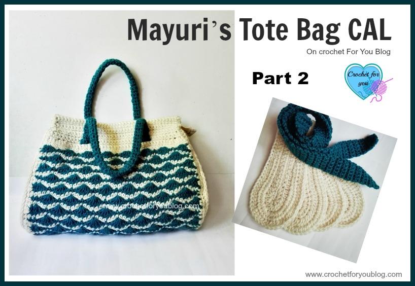 Mayuri's Tote Bag CAL Part 2