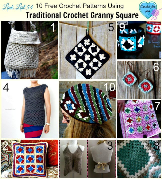 10 Free Crochet Patterns Using Traditional Crochet Granny Square