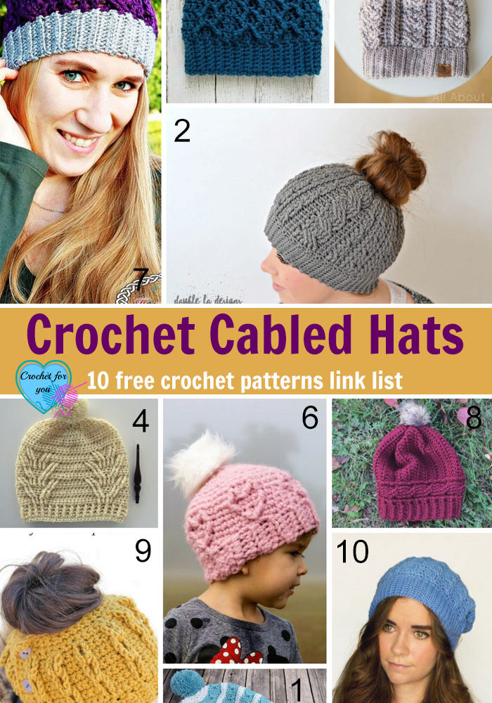 Crochet Cabled Hats - 10 free crochet pattern link list