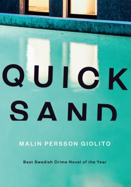 Book Review: Quick Sand by Malin Persson Giolito