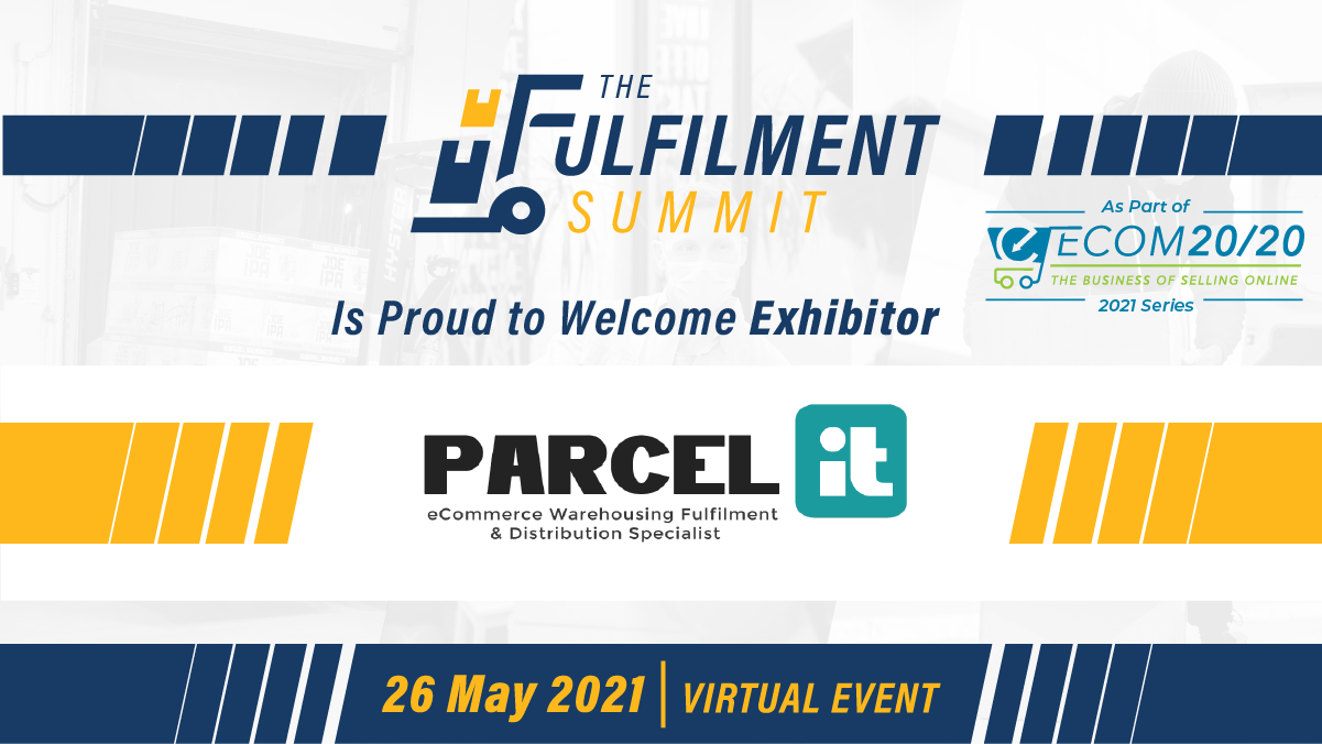 Fulfilment specialists, ParceliT joins The Fulfilment Summit