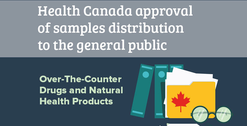 Health Canada approval of samples distribution to the general public: OTCDs and NHPs