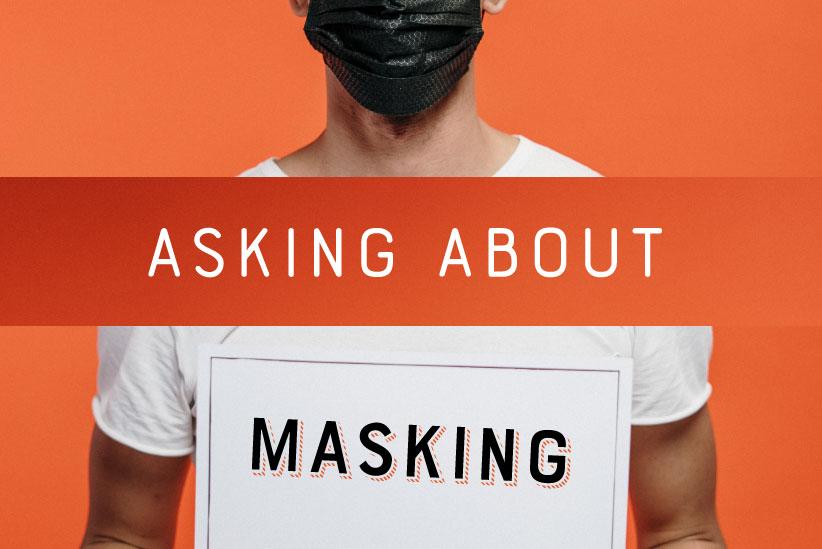 Masking up During COVID-19