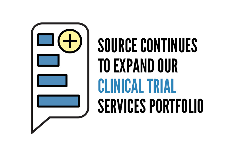 Source Continues to Expand our Clinical Trial Services Portfolio