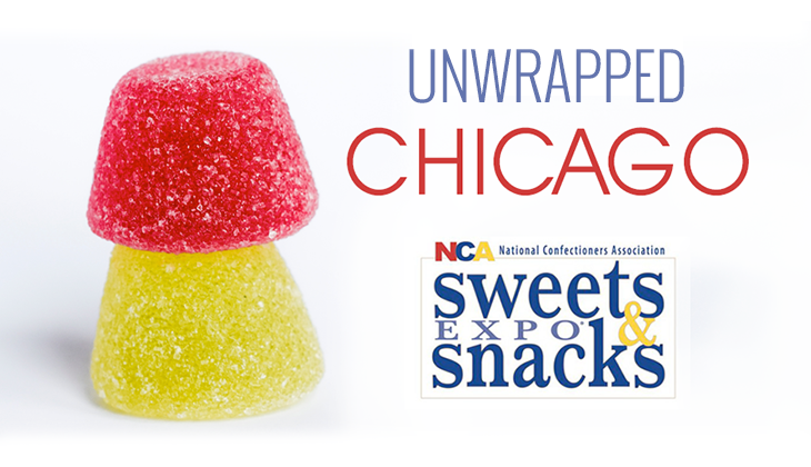 Source was in Chicago: Unwrapping Sweets & Snacks Expo