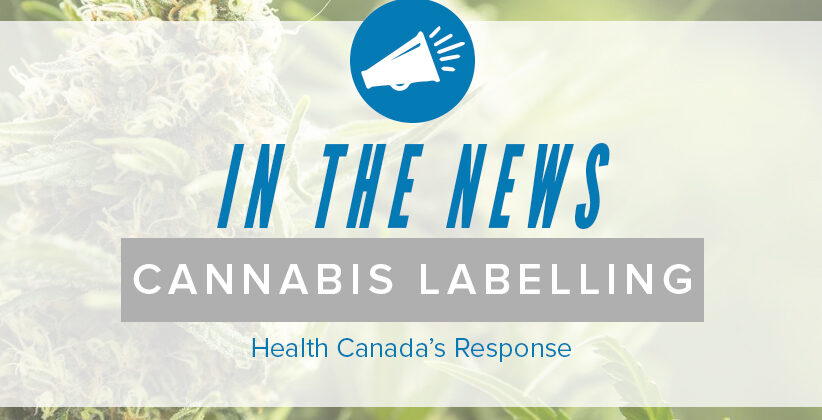 Health Canada's proposed cannabis packaging/labelling requirements