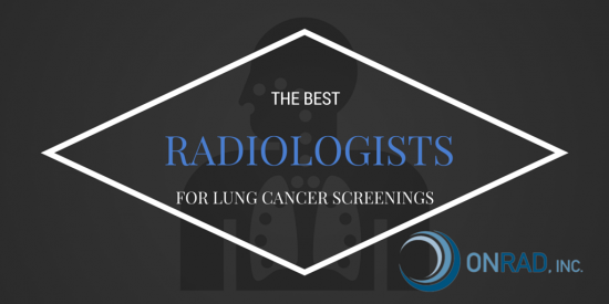 The Best Radiologists for Lung Cancer Screenings