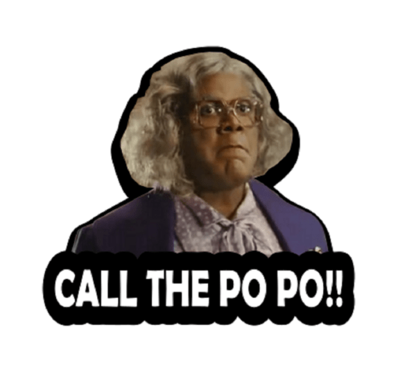 Madea Call the po po stickers Decal laptop car hydroflask aesthetic Funny Window doors waterproof packages anime