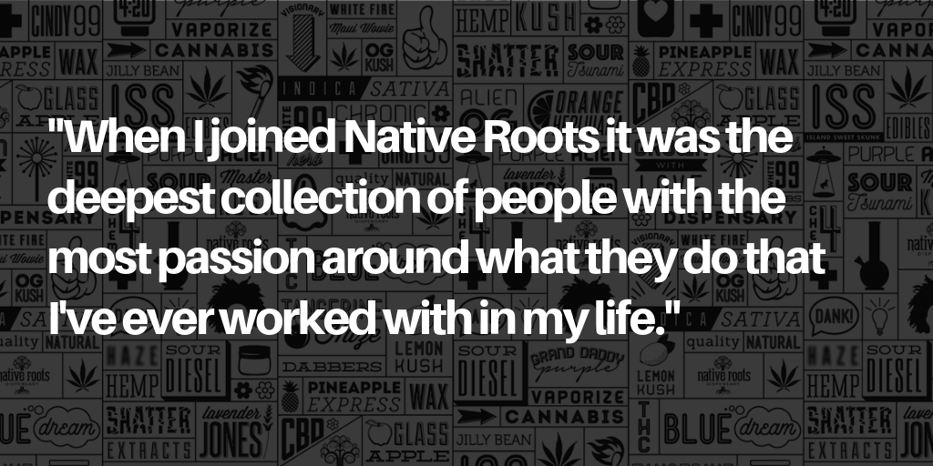Quote by Ryan Brown CEO of Native Roots