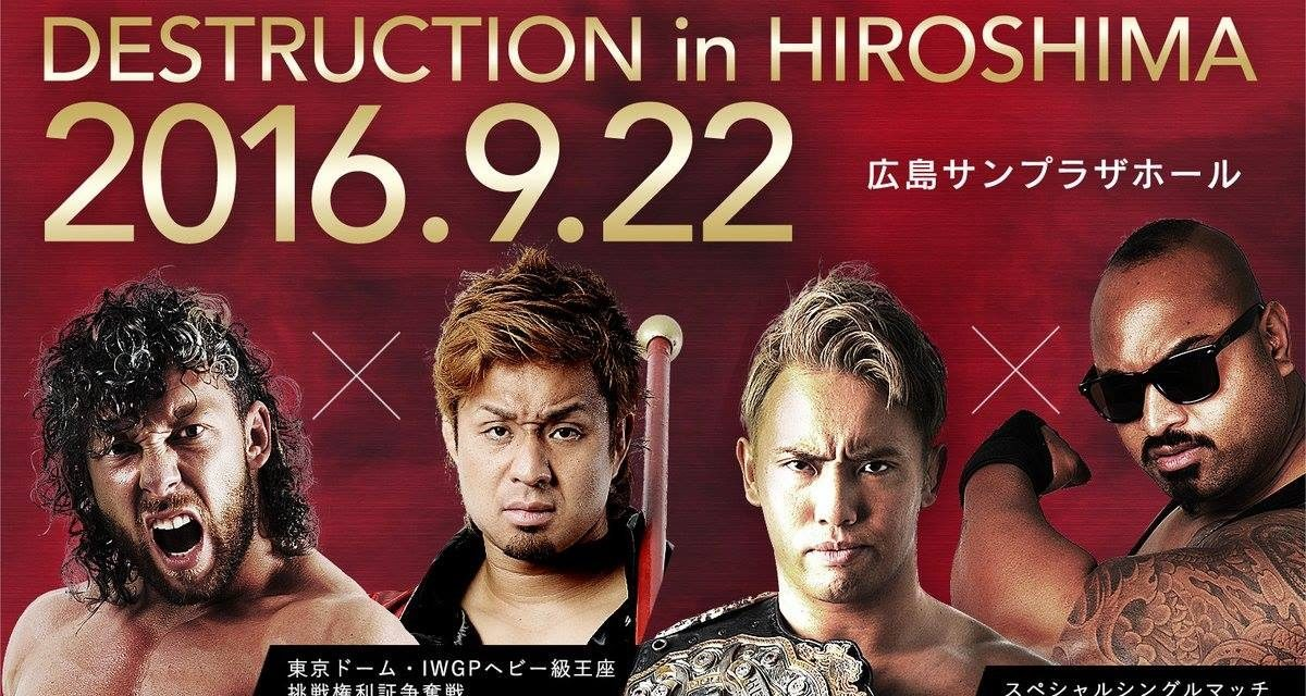 """NJPW """"DESTRUCTION in HIROSHIMA"""" Results & Review"""