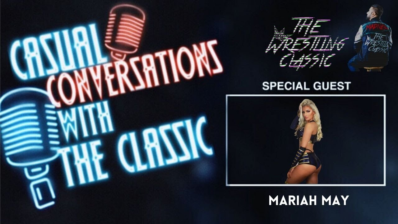 Casual Conversations with The Classic – Mariah May