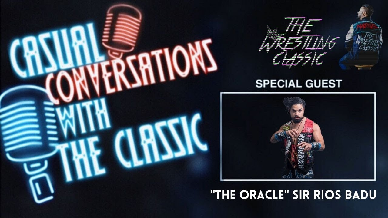 """Casual Conversations with The Classic – """"The Oracle"""" Sir Rios Badu"""