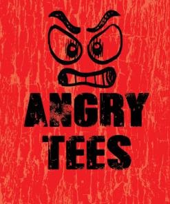 Angry Tees
