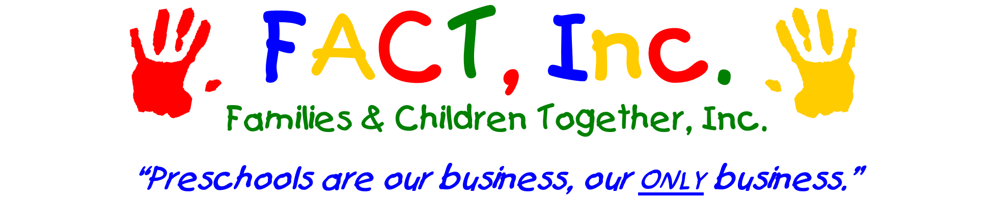 Families and Children Together, FACT, INC