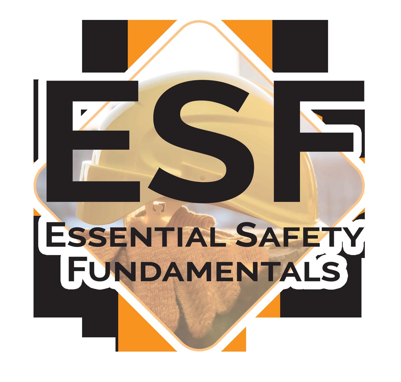 ESF – Essential Safety Fundamentals