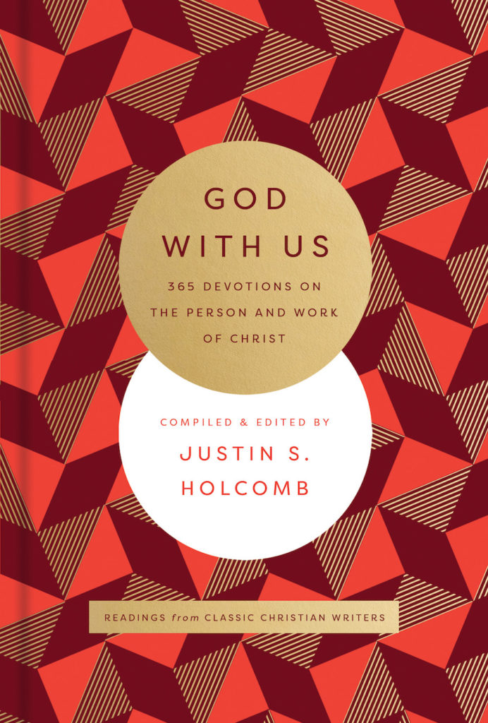God With Us: 365 Devotions on the Person and Work of Christ