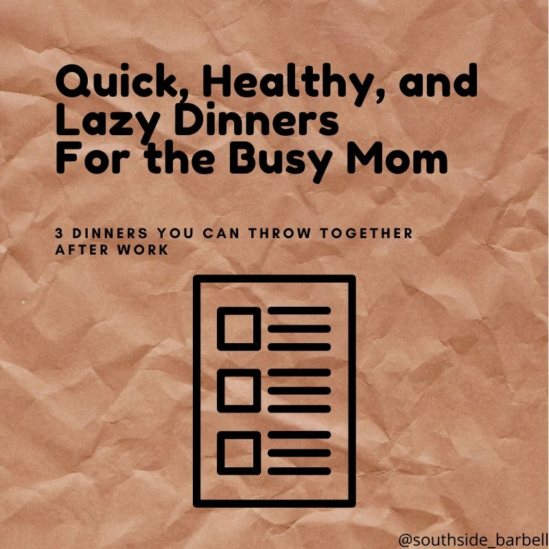 quick healthy lazy dinners
