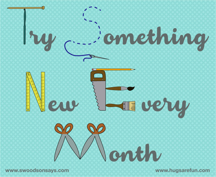 Try Something New Every Month