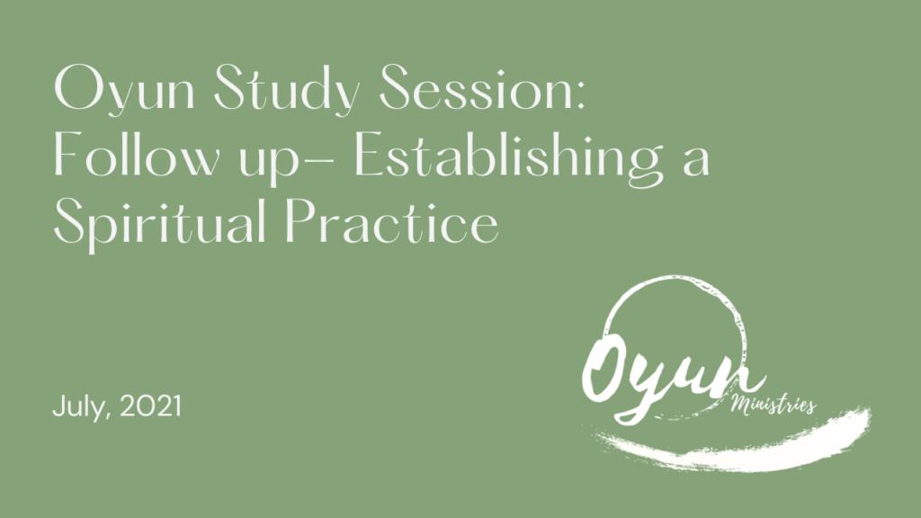 Establishing Spiritual Practice