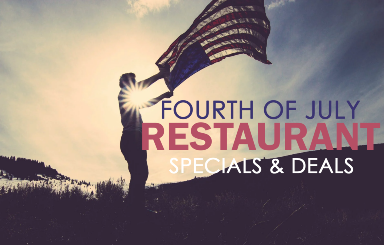 Fourth of July Restaurant Specials & Deals