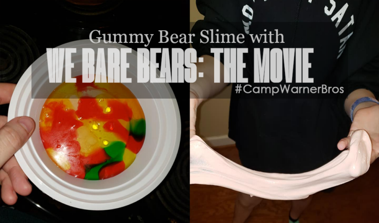 DIY Gummy Bear Slime & We Bare Bears : The Movie | #CampWarnerBros
