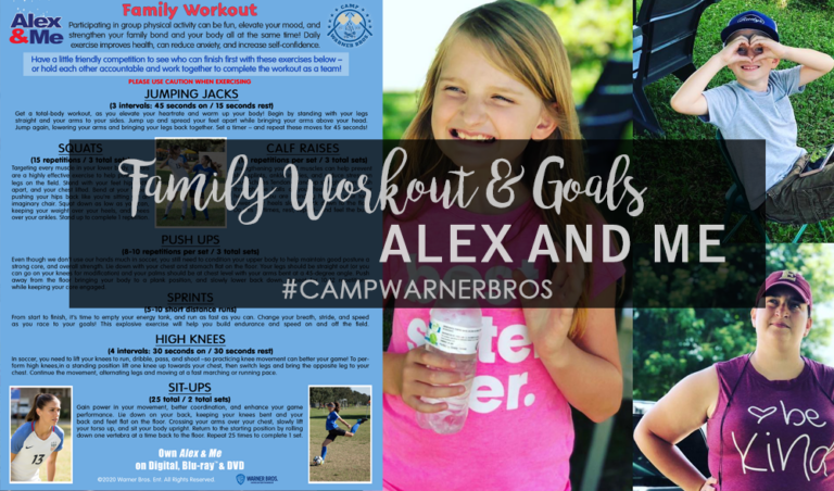 Setting Goals with Family Workouts With Alex & Me | #CampWarnerBros