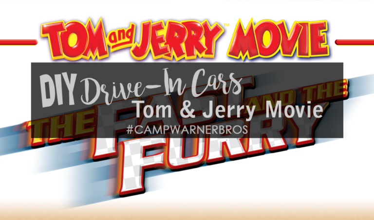 DIY Drive-In Movie Cars With Tom & Jerry : The Fast & The Furry #CampWarnerBros