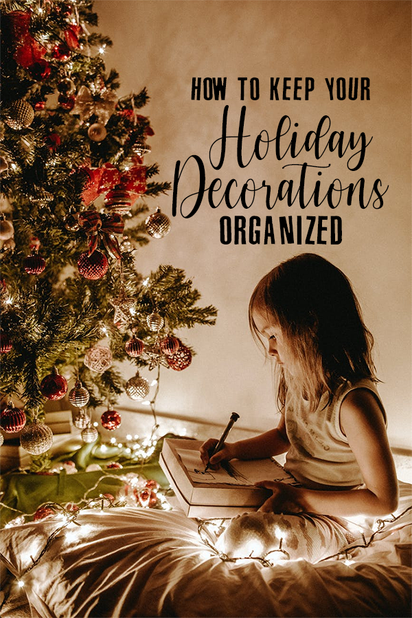 How to Keep Your Holiday Decorations Organized