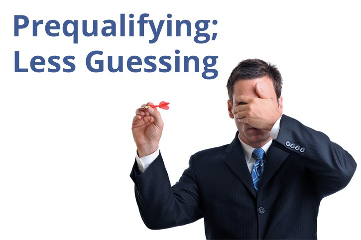 For Better Sales Results: More Prequalifying; Less Guessing