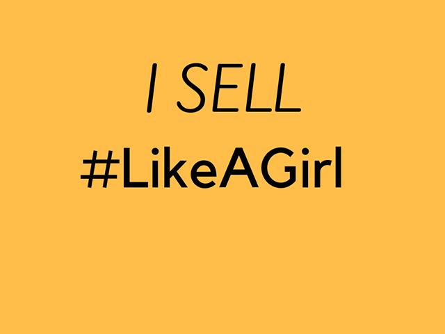 Sell #LikeAGirl