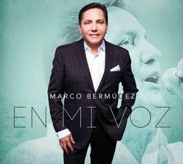 Marco Bermúdez - En Mi Voz