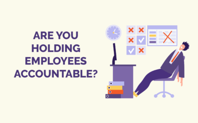 Are You Holding Employees Accountable?