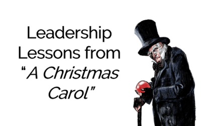 "Leadership Lessons from ""A Christmas Carol"""
