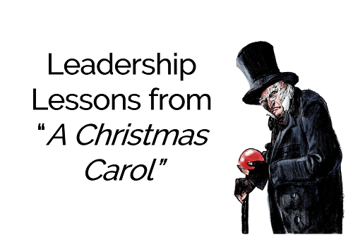 """Leadership Lessons from """"A Christmas Carol"""""""