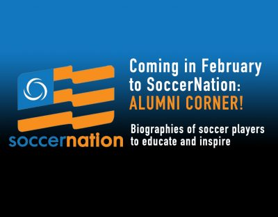 Coming to SoccerNation: Alumni Corner
