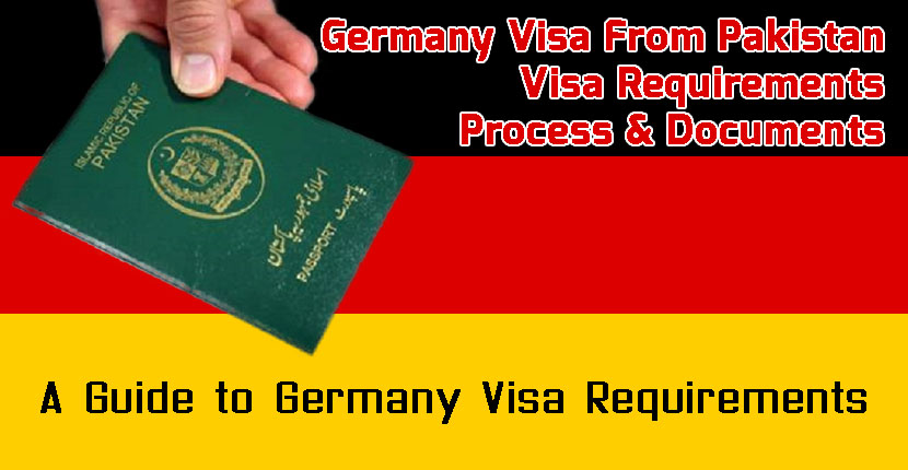 Germany Visa From Pakistan - Visa Requirements, Process & Documents