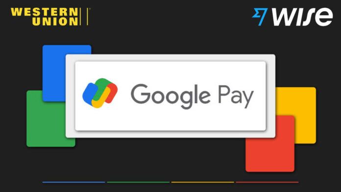 Google Pay launches international money transfers with Wise and Western Union