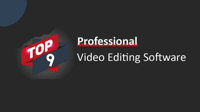 Professional Video Editing Software