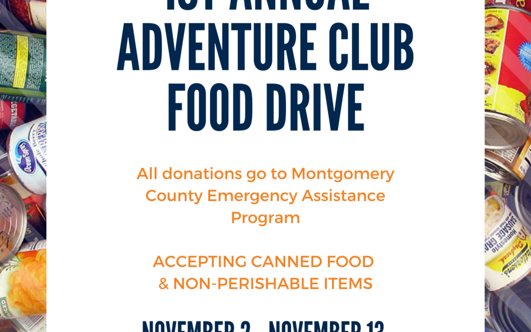 1st Annual Adventure Club Food Drive ~ Click for more info!
