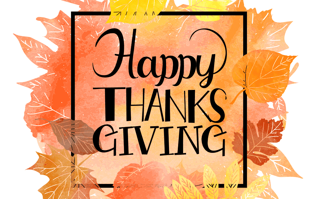 Happy Thanksgiving ~ Click for information on care during the break!